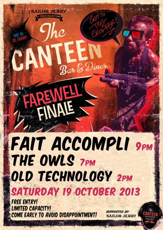 CANTEEN FINALE-PARTY FAIT ACCOMPLI THE OWLS OLD TECHNOLOGY POSTER 1