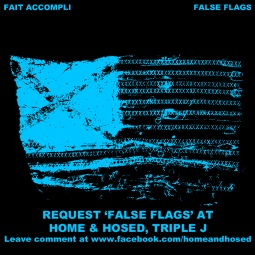 FALSE FLAGS HOME & HOSED